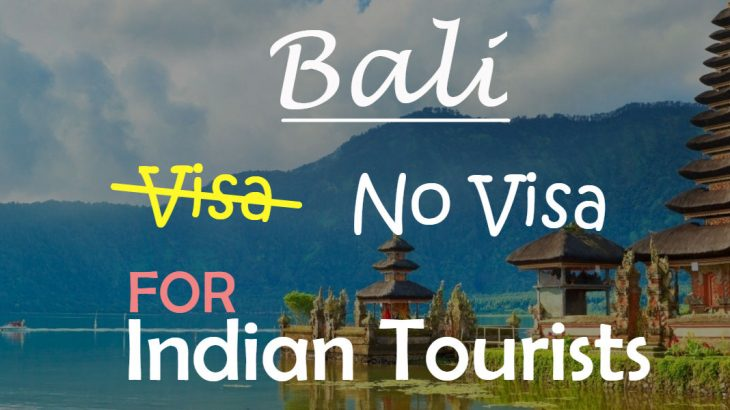 Bali Visa Guide For Indian Tourists Trawell Blog