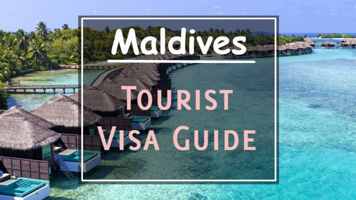 Maldives Visa Guide