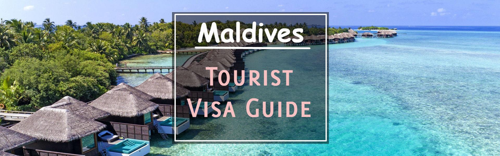 Maldives Visa Guide